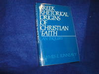 image of Greek Rhetorical Origins of Christian Faith: An Inquiry
