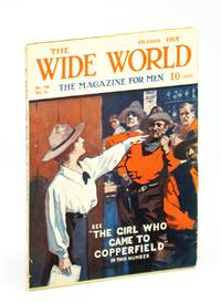 The Wide World  - The Magazine For Men, October (Oct.) 1914, No. 198, Vol. 33 - My Escape from Kelantan / Across Canada By Motor-Car