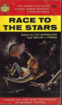 RACE TO THE STARS (selections from THE GIANT ANTHOLOGY OF SCIENCE FICTION)