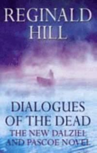 Dialogues of the dead Dalziel & Pascoe Novel