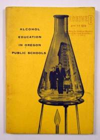 Alcohol Education in Oregon Public Schools