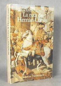 image of La Ruta De Hernan Cortes