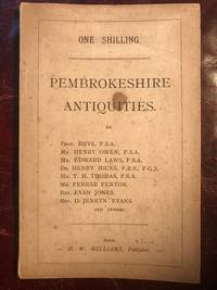 """Pembrokeshire Antiquities """"Amsang Ein Tadau"""" The Antiquaries Column In The """"Pembroke County Guardian"""""""