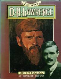 image of The Life of D. H. Lawrence : An Illustrated Biography