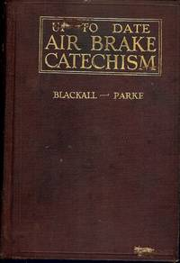 UP-TO-DATE AIR BRAKE CATECHISM