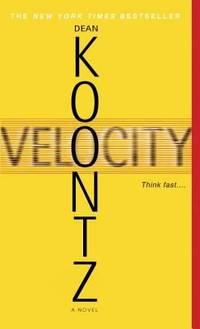 Velocity by Dean Koontz - Paperback - 2006 - from ThriftBooks (SKU: G0553588257I2N10)