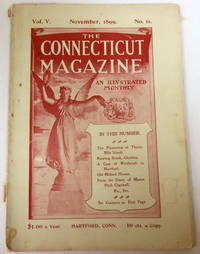 The Connecticut Magazine: An Illustrated Monthly.  Vol. V, No. 11 - November, 1899