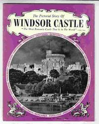 The Pictorial Story of Windsor Castle