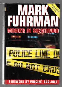 Murder in Brentwood by Fuhrman, Mark - 1997