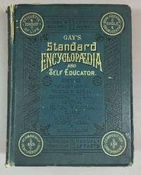 Gay's Standard Encyclopedia and Self Educator