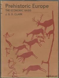 Prehistoric Europe: The Economic Basis