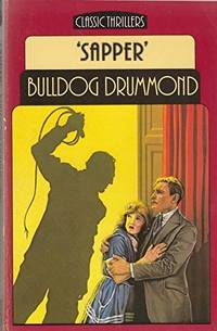 Bulldog Drummond (Everyman Paperbacks)