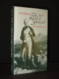 The Laird of Abbotsford: A View of Sir Walter Scott [SIGNED]