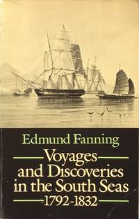 Voyages and discoveries in the South Seas 1792-1832