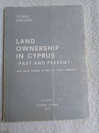 image of Land Ownership in Cyprus - Past and Present - (with Special Reference to Greek and  Turkish Ownerships)