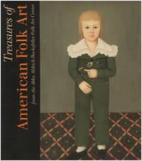 Treasures of American Folk Art From the Abby Aldrich Rockefeller Folk Art Center
