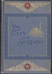 image of Constantinople, The City of the Sultans