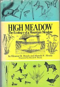 High Meadow, the Ecology of a Mountain Meadow