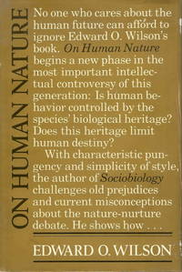 On Human Nature by  E.O Wilson - First Edition - 1978 - from Pemberley Natural History Books (SKU: S42837)