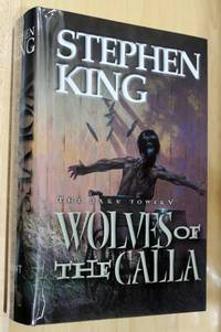 Wolves of the Calla (The Dark Tower, Book 5) - Artist Edition
