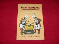 Bean Banquets from Boston to Bombay : 200 International, High-Fiber, Vegetarian Recipes