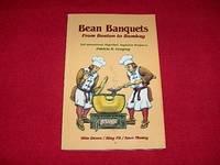 Bean Banquets from Boston to Bombay : 200 International, High-Fiber, Vegetarian Recipes