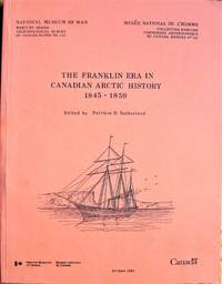 image of The Franklin Era in Canadian Arctic History 1845-1859