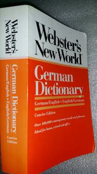 Webster's New World German Dictionary German/English English/German by Peter Terrel; Horst Kopleck - Paperback - concise edition first paperback edition 1992 - 1992 - from Ruth Reaser and Biblio.com