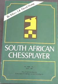 South African Chessplayer - Vol XXIX, No 7 - July, 1981