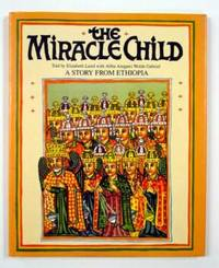 The Miracle Child, A Story from Ethiopia