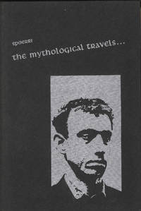 The Mythological Travels of a modern Sir Mandeville, being an account of the Magic, Meatballs and Other Monkey Business Peculiar to the Sojourn of Daniel Spoerri Upon the Isle of Symi, Together with Divers Speculations Thereon. Translated out of the French and Introduced by Emmett Williams