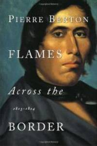 image of Flames Across the Border: 1813-1814
