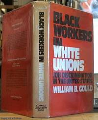 image of Black Workers in White Unions: Job Discrimination in the United States