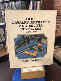 Colt cavalry, artillery, and militia revolvers, 1873-1903