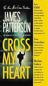 Cross My Heart: 19 Alex Cross Novels