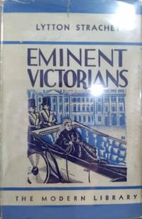 Eminent Victorians:  Cardinal Manning, Dr. Arnold, Florence Nightingale,  General Gordon