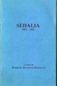 Sedalia 1882-1982