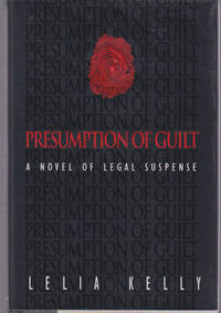 Presumption of Guilt : A Novel of Legal Suspense