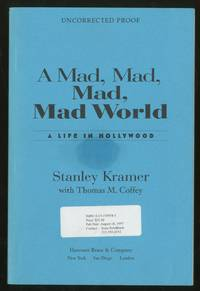 A Mad, Mad, Mad, Mad World: Life In Hollywood
