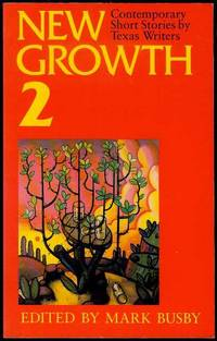 New Growth/2: Contemporary Short Stories by Texas Writers