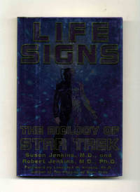 Life Signs, The Biology of Star Trek  - 1st Edition/1st Printing