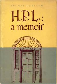 H. P. L.: A MEMOIR