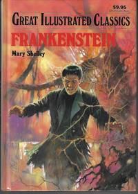 image of FRANKENSTEIN; Great Illustrated Classics