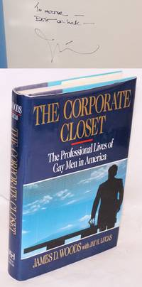 image of The Corporate Closet: the professional lives of gay men in America