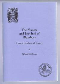 The Manors and Hundred of Alderbury - Lords, Lands, and Livery