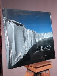 Ice Island: The Expedition to Antarctica's Largest Iceberg