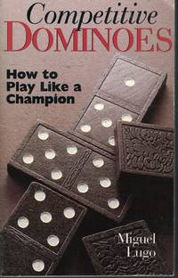 image of Competitive Dominoes How to Play like a Champion