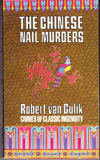The Chinese Nail Murders by Gulik, Robert Van - 1991