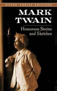 Humorous Stories and Sketches Dover Thrift Editions