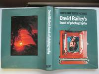 image of How to take better pictures: David Bailey's book of photography